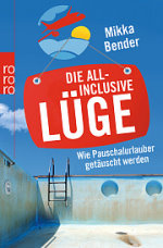 Die All-Inclusive-Lüge