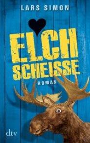 ELCHSCHEISSE: Der Beginn der Reihe um Torsten, seinen Vater Gerd, Rainer und Björn