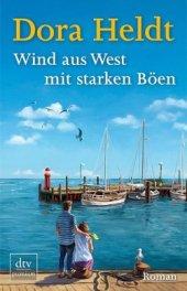 """Das aktuelle Buch von Dora Heldt: """"Wind aus West mit starken Böen"""""""