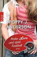 _Make Love und spiel Football