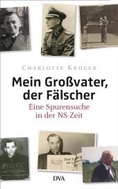 Mein Grossvater der Faelscher von Charlotte Krueger