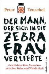 _Der Mann, der die Zebrafrau liebte