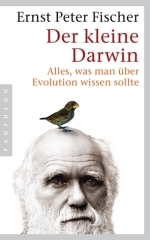 Der kleine Darwin von Ernst Peter Fischer