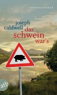 Das Schwein wars