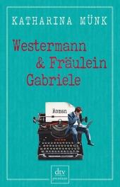 _Westermann + Frl. Gabriele