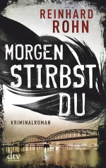 _morgen-stirbst-du