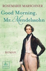 _Good Morning, Mr. Mendelssohn