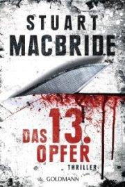Das dreizehnte Opfer von Stuart MacBride