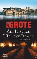 _Am falschen Ufer der Rhone