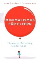 _minimalismus für eltern